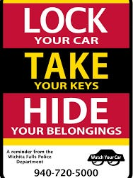 The Wichita Falls Police Department reminds vehicle owners to lock their cars, take the keys and hide belongings to prevent vehicle burglaries and theft.