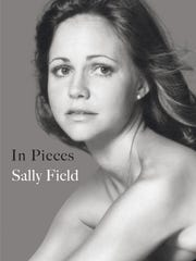 """In Pieces"" by Sally Field."