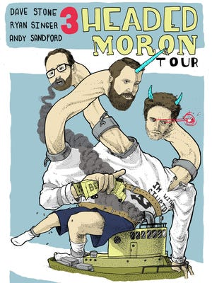 3 Headed Moron Tour coming to Lafayette in April.