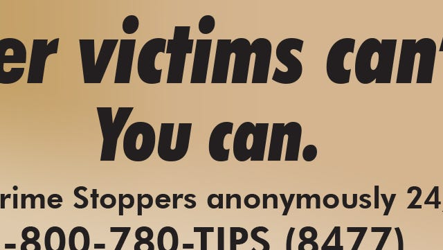 A copy of the sign Southwest Florida Crime Stoppers and Lamar Advertising has worked together to plaster along Fowler Street.