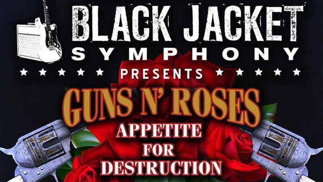 The Black Jacket Symphony presents Appetite for Destruction by Guns N' Roses on Friday at Montgomery Performing Arts Centre.