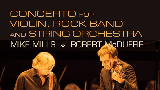 """Concerto for Violin, Rock Band and String Orchestra"" by Mike Mills and Robert McDuffie"