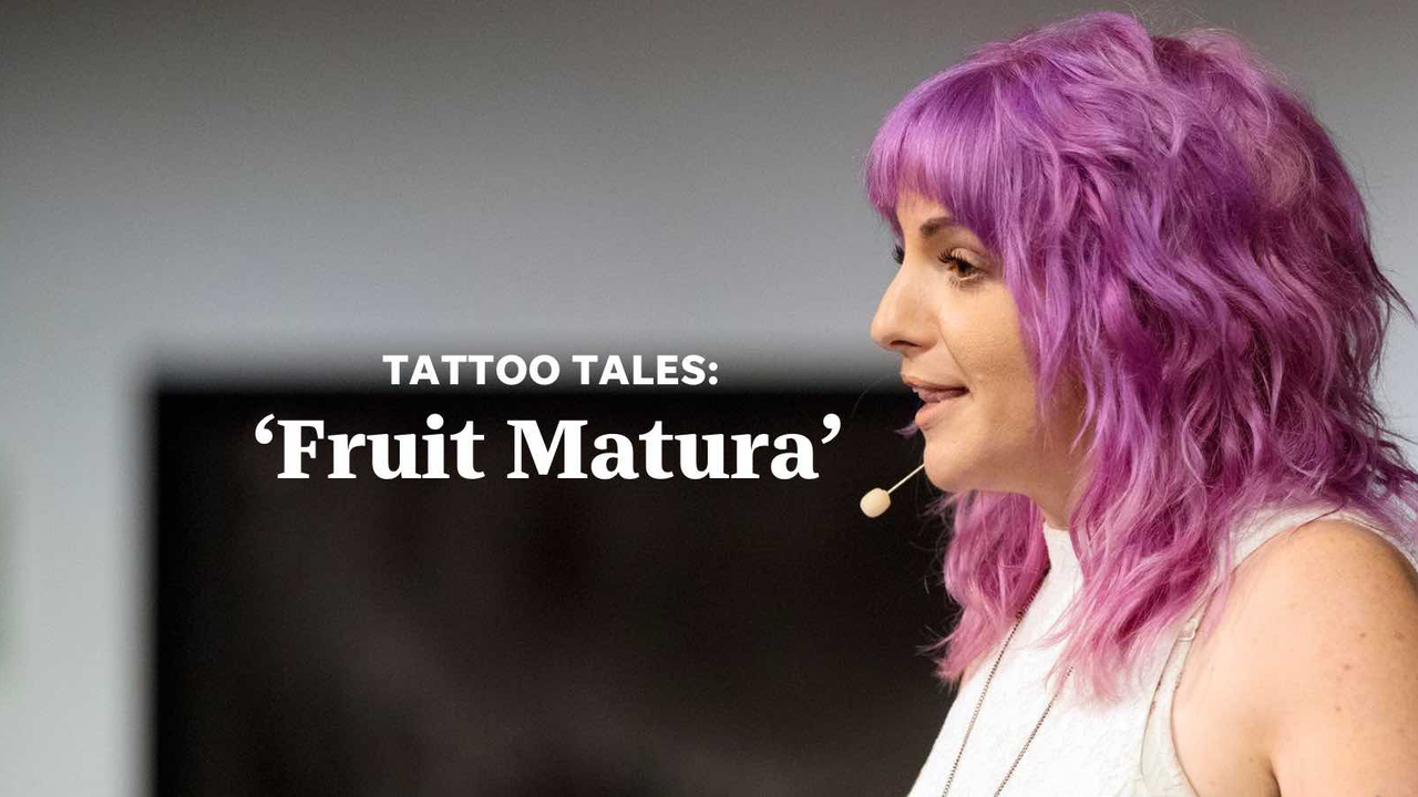 Angela tells the story of her 'Fruit Matura' tattoo, and how a chance meeting in San Francisco inspired a personal mantra.