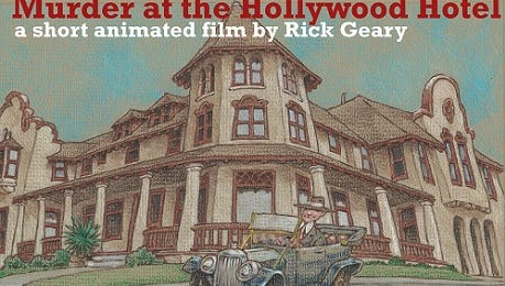 """The poster for """"Murder at the Hollywood Hotel,"""" a short film by Rick Geary."""