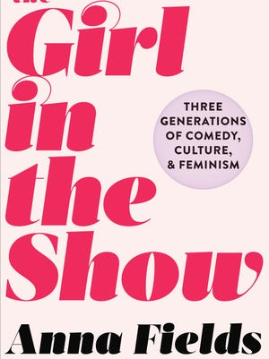'The Girl in the Show' by Anna Fields