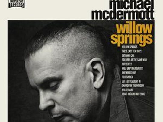 Michael McDermott's new album is topping the Americana charts in Europe. He'll play Saturday at the Lorelei Inn in Allouez.