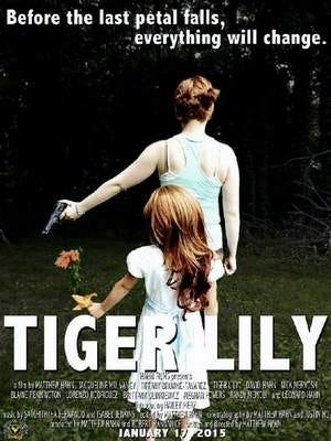 """""""Tiger Lily"""" Movie Premiere Poster Featuring Actresses Jacqueline Mulvaney (Top) and Hailey Merz (Bottom)"""