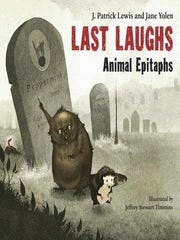 'Last Laughs: Animal Epitaphs' by J Patrick Lewis and Jane Yolen