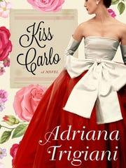 Kiss Carlo by Adriana Trigianii