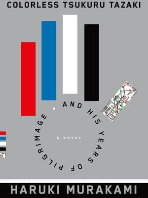 """""""Colorless Tsukuru Tazaki And His Years of Pilgrimage""""  by Haruki Murakami"""