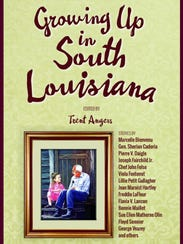"""""""Growing Up in South Louisiana"""""""