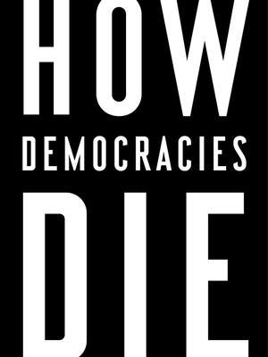 'How Democracies Die'