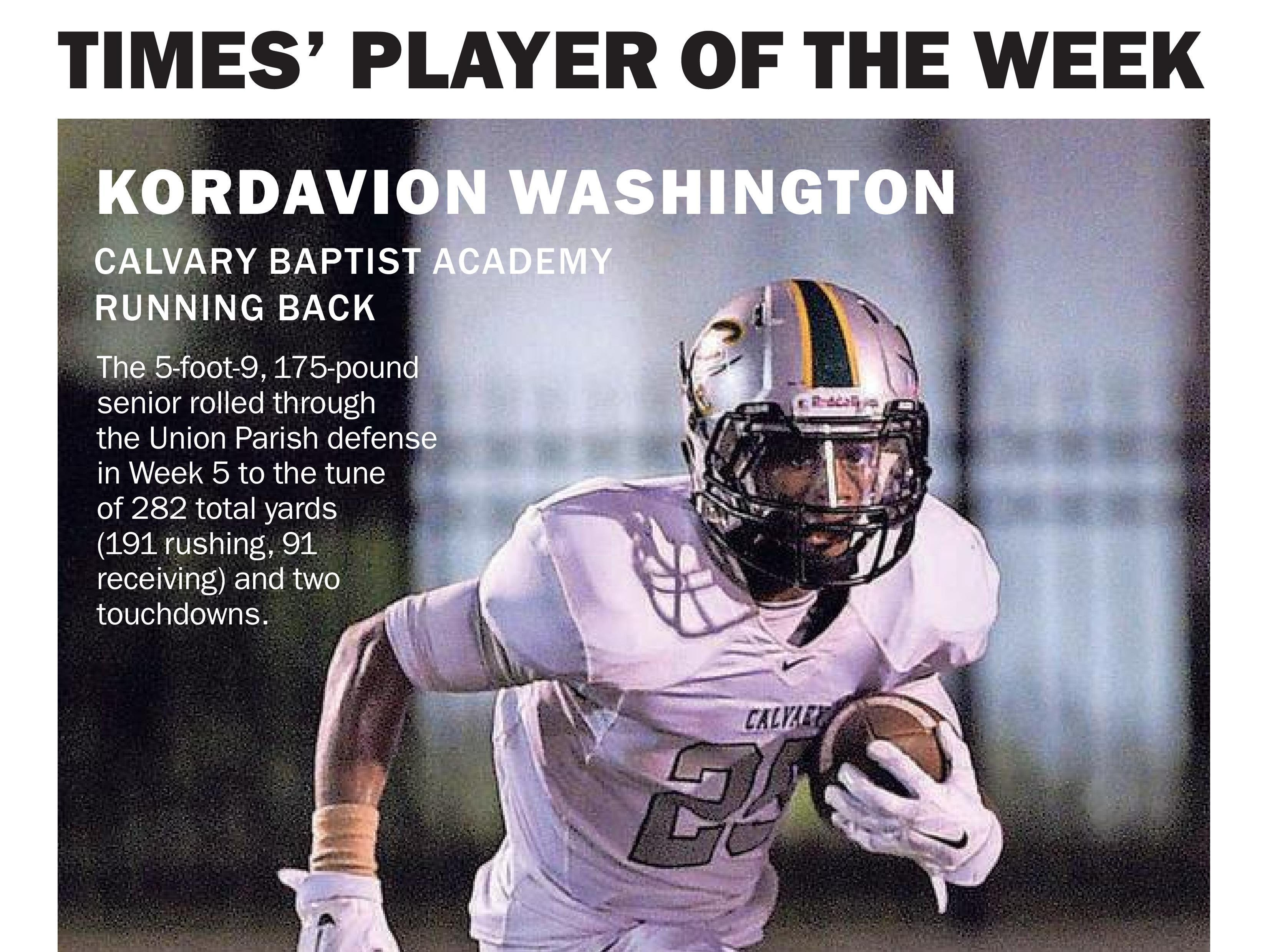 Kordavion Washington picked up The Times' Week 5 Player of the Week honor.