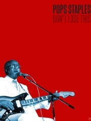 The cover of Pops Staples' 'Don't Lose This.'