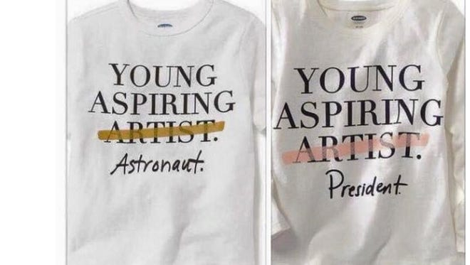 """Retail company Old Navy is under attack on social media for a toddler t-shirt with the words """"young aspiring artist"""" on it. Only, the word artist is crossed out and replaced with """"president"""" or """"astronaut"""" on two separate prints."""