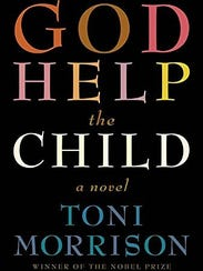 """God Help the Child"" is the 11th novel from author"