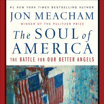 Author Jon Meacham looks into 'The Soul of America' and offers  hope for the future
