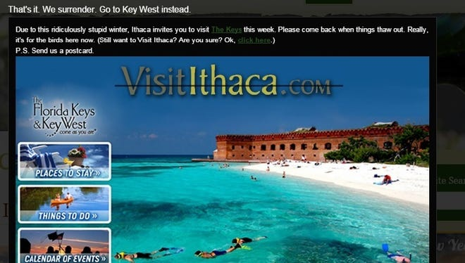 A tongue-in-cheek message on the website of the Ithaca-Tompkins County Convention and Visitors Bureau suggests visiting Ithaca later, during warm weather, and going to Key West now.