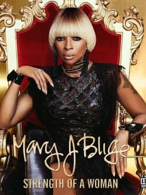 "Mary J. Blige's ""Strength of a Woman"""