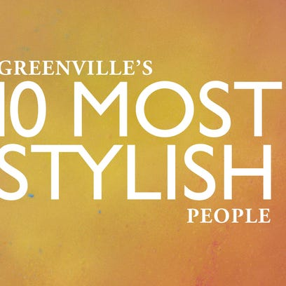 Greenville's 10 most stylish