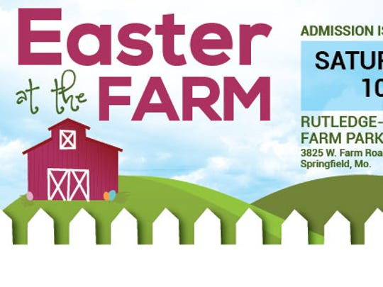 Easter at the Farm is from 10 a.m. to 3 p.m., Saturday