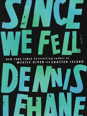 'Since We Fell' by Dennis Lehane