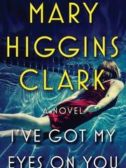 """I've Got My Eyes on You"" by Mary Higgins Clark"