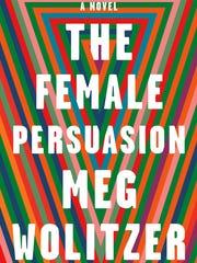 """""""The Female Persuasion"""""""