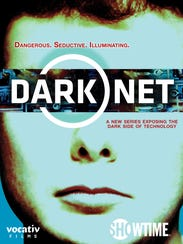 Key art for the Showtime documentary series Dark Net.