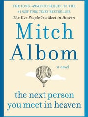 "This cover image released by Harper shows ""The Next Person You Meet in Heaven,"" a follow-up to Albom's best-selling ""The Five People You Meet in Heaven,"" which is coming out Oct. 16."