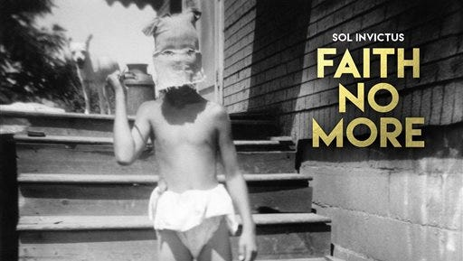 """This CD cover image released by Reclamation Recordings/Ipecac Recordings shows """"Sol Invictus,"""" the latest release by Faith No More. (Reclamation Recordings/Ipecac Recordings via AP)"""