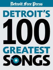 Detroit's 100 Greatest Songs
