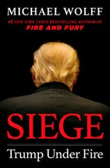 "This cover image released by Henry Holt and Company shows ""Siege: Trump Under Fire,"" by Michael Wolff, which will be released on June 4."