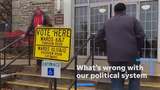 Voters in the Milwaukee area express what they think is wrong with our political system today.