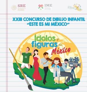 """El Consulado de México en Phoenix invita a las niñas y niños de 6 a 14 años a participar en el XXIII Concurso de Dibujo Infantil """"Éste es mi México"""" 2019."""