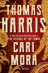 """Cari Mora,"" by Thomas Harris."