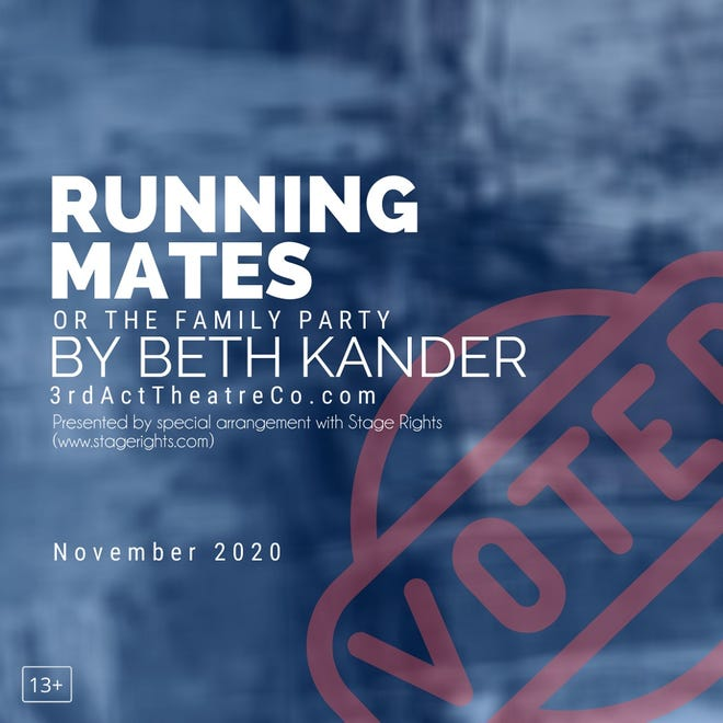 """3rd Act Theatre Company, a nonprofit theatre company in Oklahoma City, presents """"Running Mates,"""" an original play by Beth Kander, opening tonight. [Poster image provided]"""