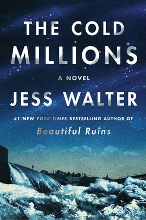 """""""The Cold Millions,"""" by Jess Walter. (HarperCollins Publishers/TNS)"""