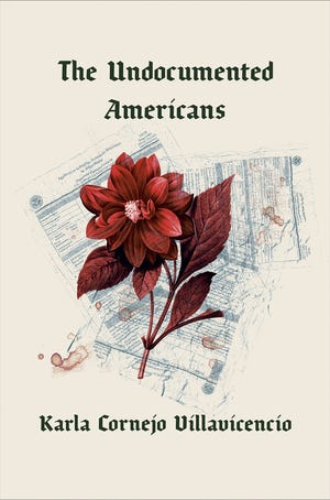 """""""The Undocumented Americans,"""" by Karla Cornejo Villavicencio. (Penguin Random House/TNS)"""