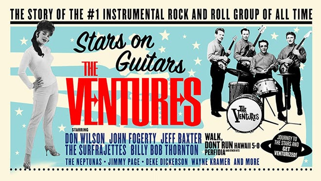 """The new documentary """"The Ventures: Stars on Guitars"""" delves into the history of the legendary instrumental rock 'n' roll outfit considered by many to be the greatest """"surf band."""" [Poster image provided]"""