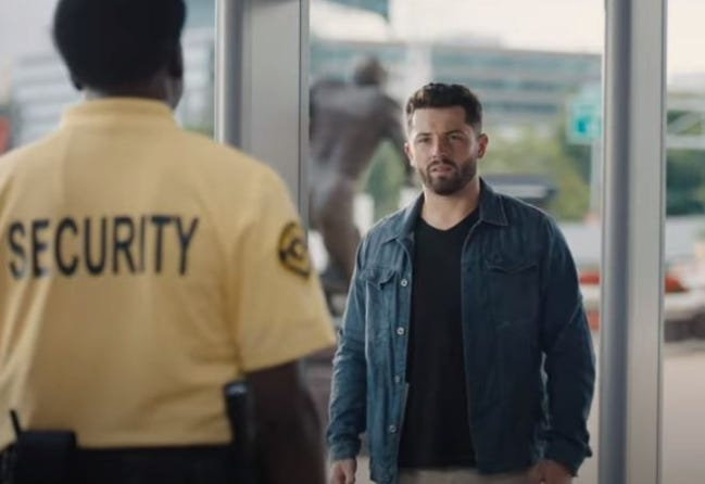 """Browns quarterback Baker Mayfield has become a marketing star in Progressive Insurance's """"At Home with Baker Mayfield"""" series. He """"lives"""" at Cleveland's stadium in the spots, including one where he has to go through security repeatedly. """"It's me, Baker,"""" he tells the guard. """"Sorry, Parker,"""" the guard replies, """"just doing my job."""" [PROGRESSIVE]"""