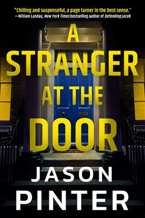 """A Stranger at the Door,"" by Jason Pinter. (Thomas & Mercer/TNS)"