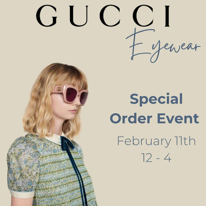A Gucci Eyewear special order event is planned this week at Balliets.