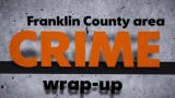 Franklin County crimes we reported on in July 2019