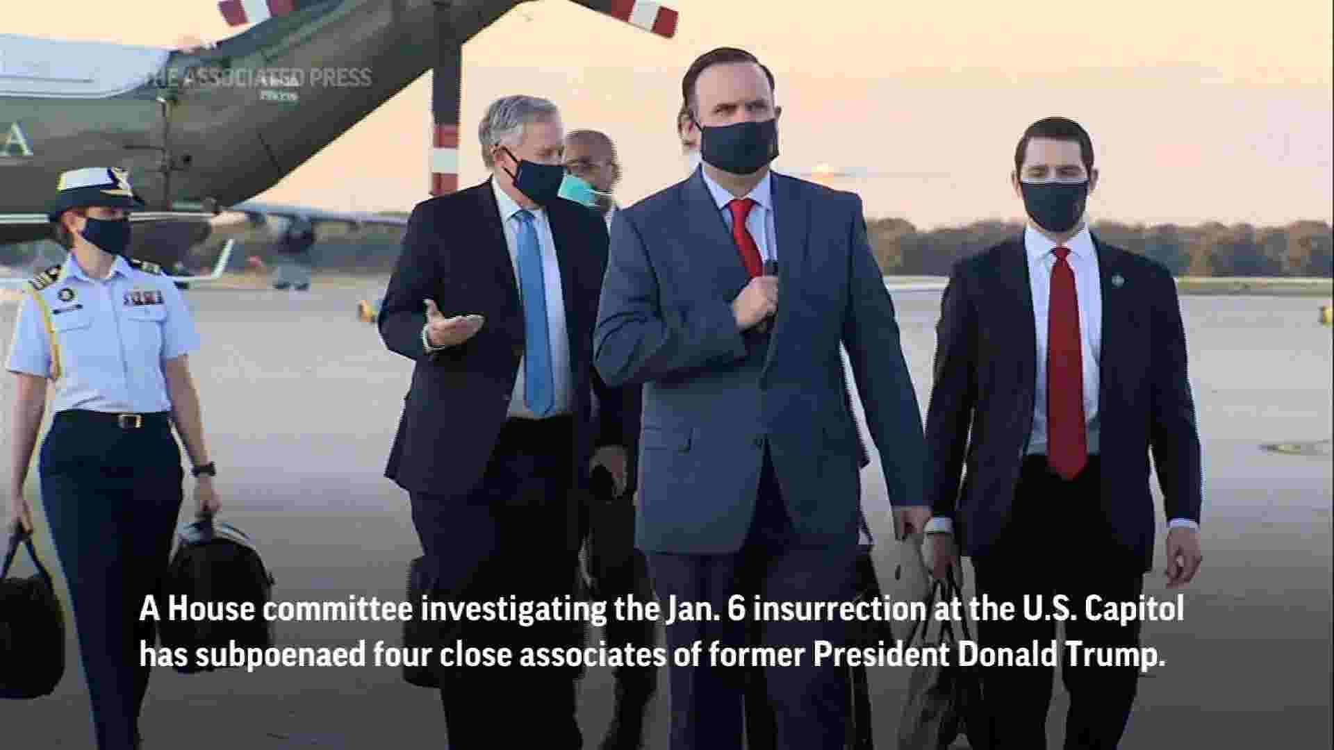 House Jan. 6 panel subpoenas Trump associates