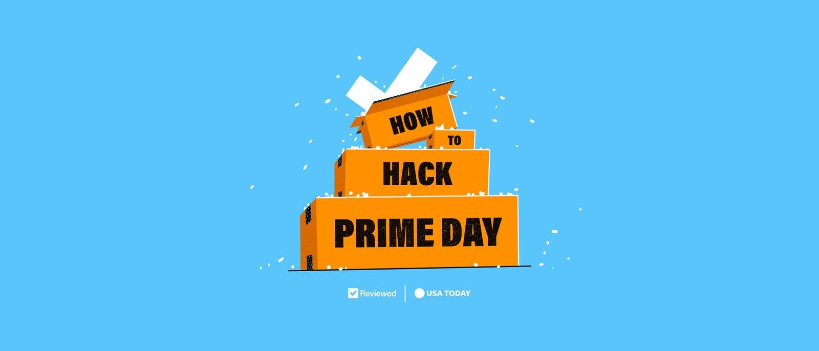 https://www.gannett-cdn.com/indepth-static-assets/uploads/master/7497706002/07f9b2cd-ebb6-46ab-9053-40f3c6088b42-hack-prime-day-v2.jpg