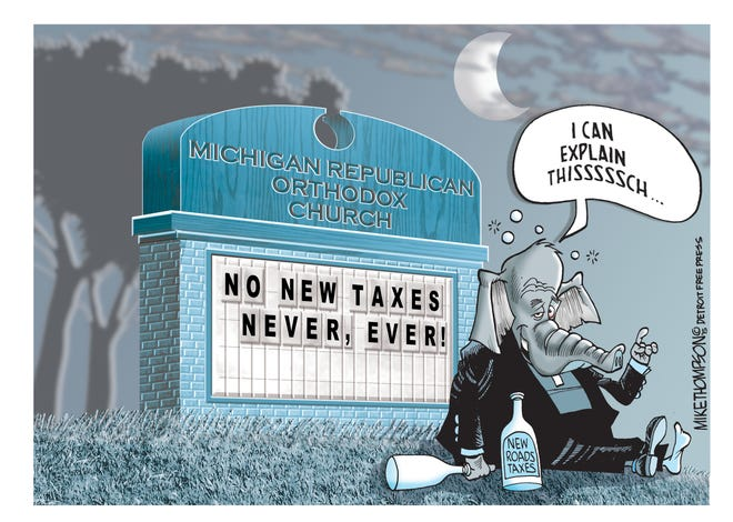 Michigan Republicans in Lansing want to raise your taxes.