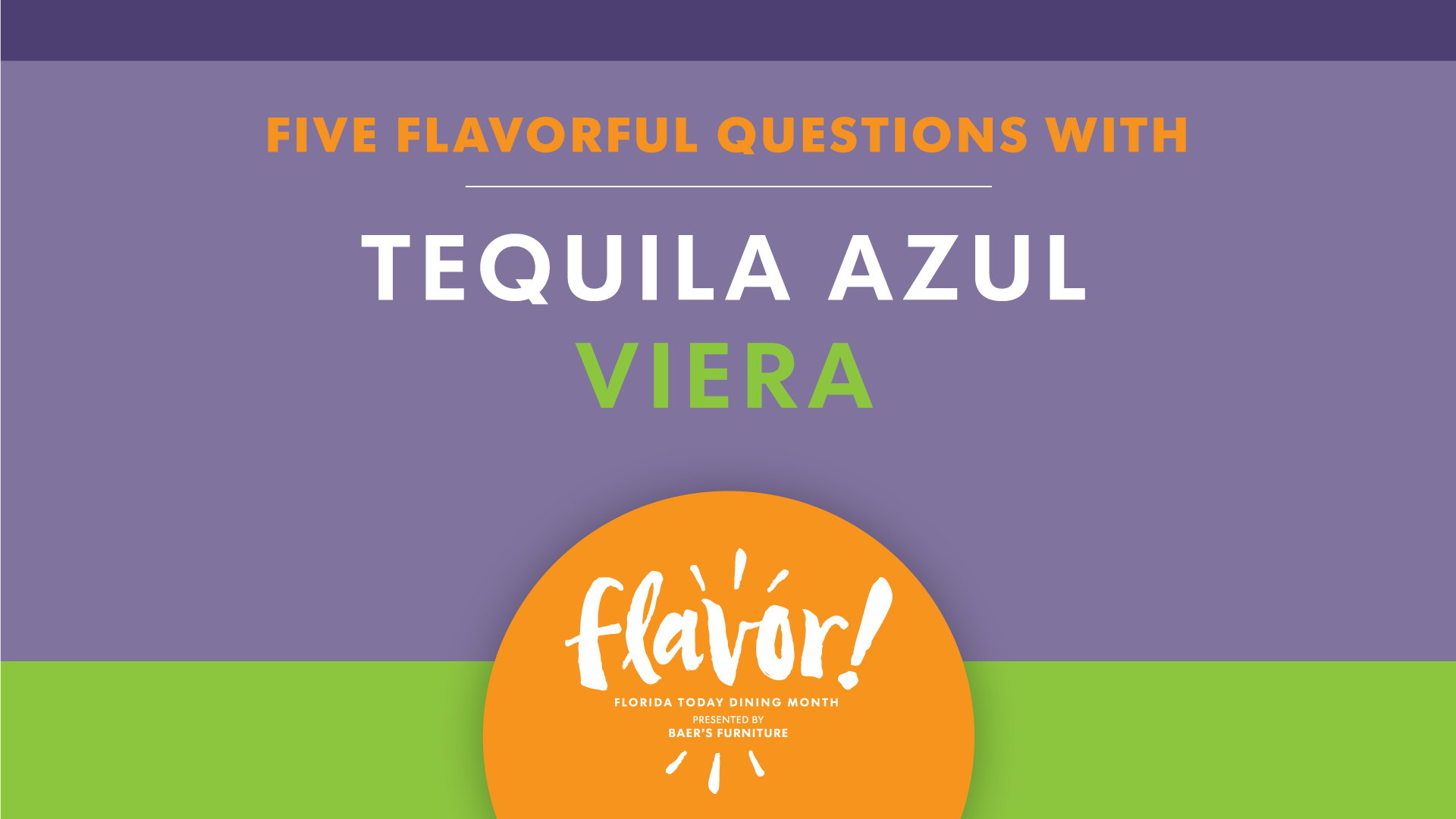 636408259143806368-Name-TequilaAzul-002- Five flavorful questions with Tequila Azul in Viera