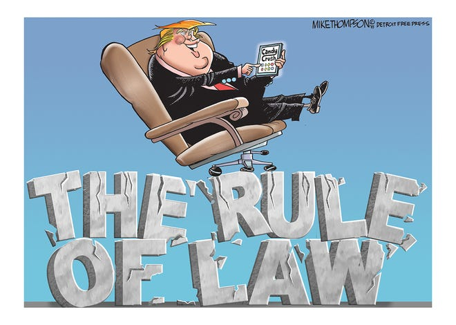 President Trump is waging war against the rule of law.