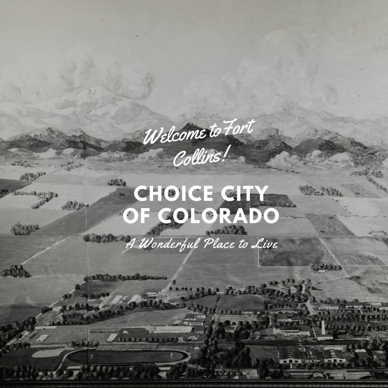 Why is Fort Collins called the Choice City? Here are some clues